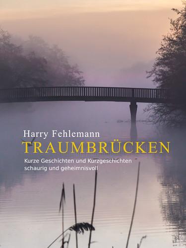 """""""Traumbrücken"""" von harry Fehlemann"""